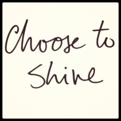 choosetoshine